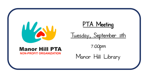 Manor Hill PTA Meeting