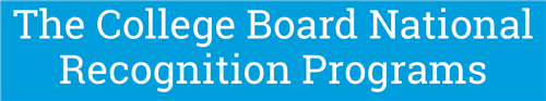Image with text, the College Board National Recognition Programs