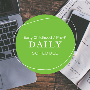 Click here to access the ECC / Pre-K Daily Schedules