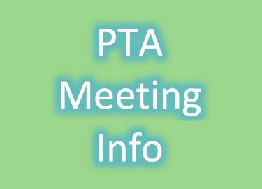 Upcoming PTA Meetings