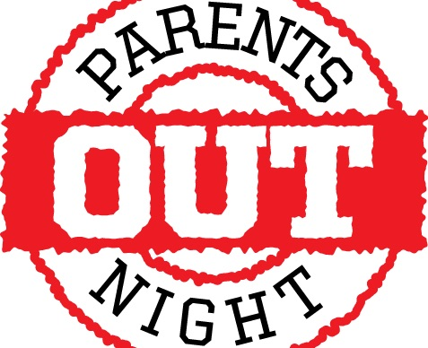 Parent's Night Out Feb. 15th